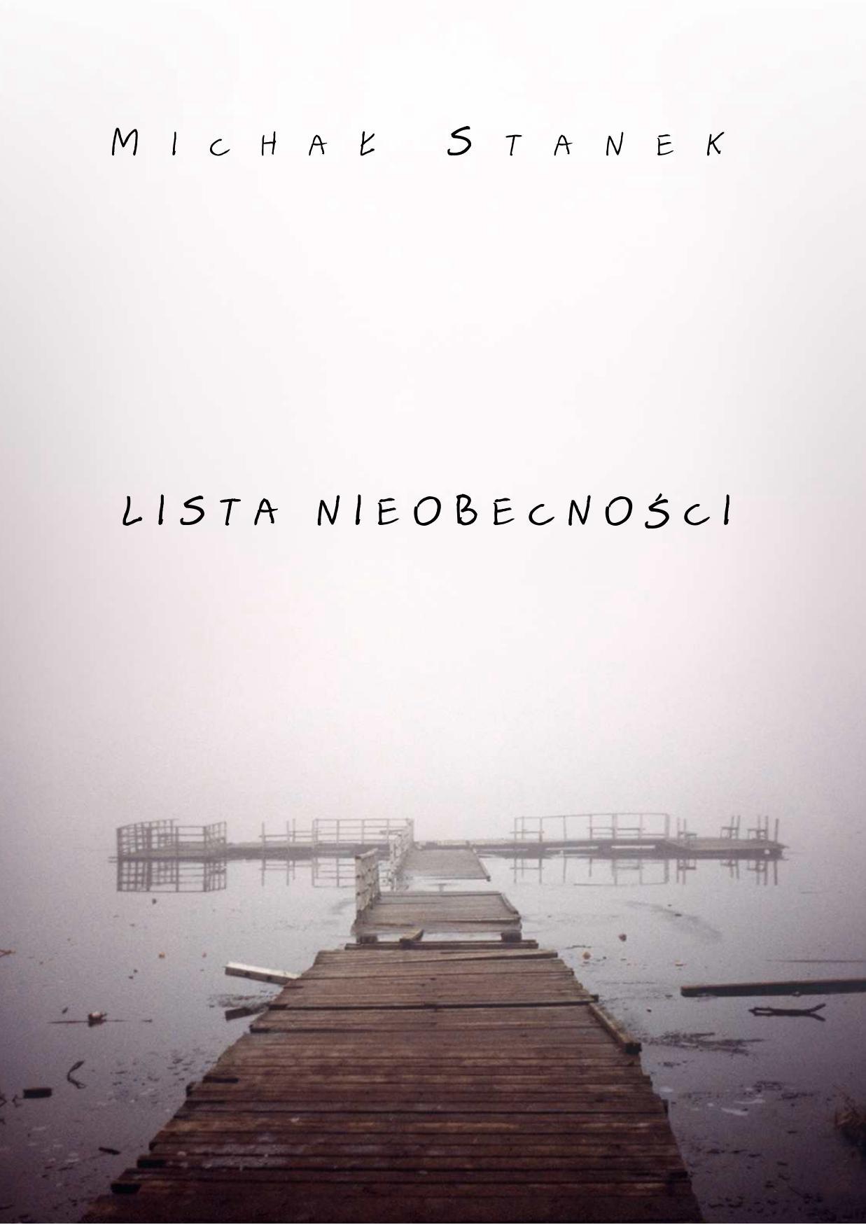 http://hl.wbp.lublin.pl/wbp/blog/Michal_Stanek_-_Lista_nieobecnosci.pdf